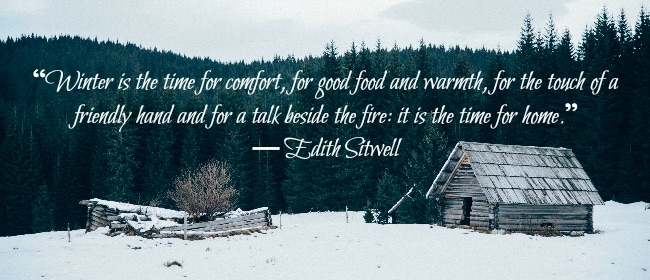 Winter Quote Snowy Cabin